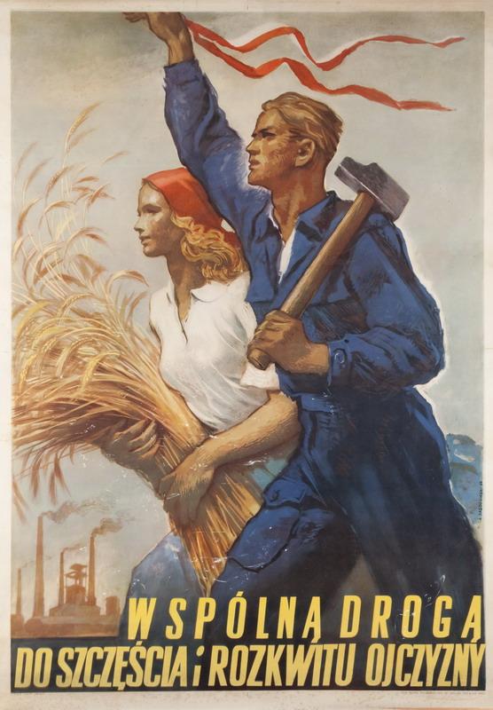 WSPÓLNĄ DROGĄ DO SZCZĘŚCIA I ROZKWITU OJCZYZNY, 1952 R.