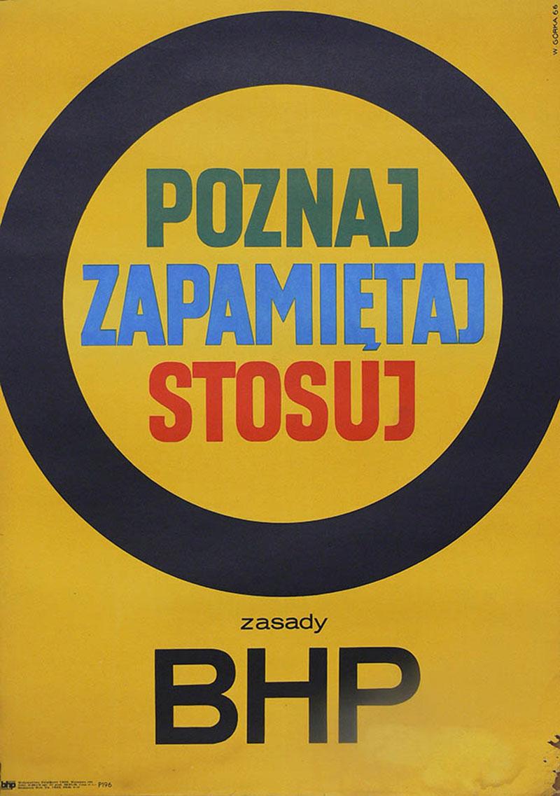 Poznaj, zapamiętaj, stosuj zasady BHP, 1966 r.