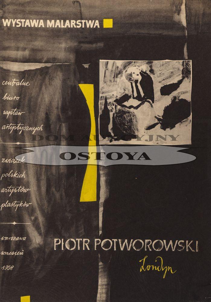 Plakat WYSTAWY MALARSTWA PIOTRA POTWOROWSKIEGO, 1958