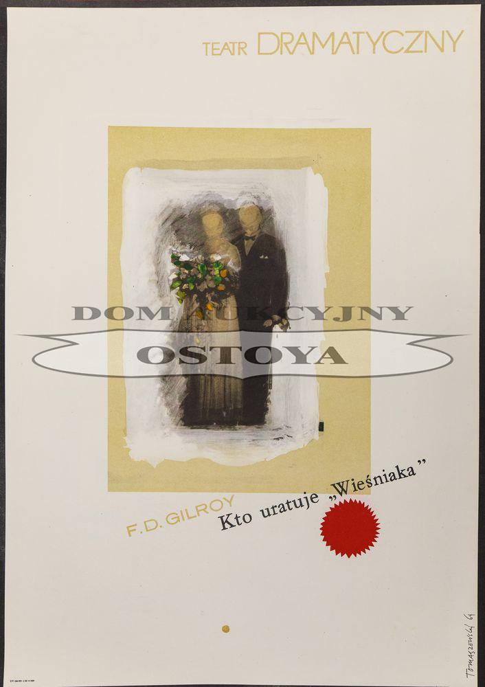Plakat do sztuki F.D.GILROY, KTO URATUJE WIEŚNIAKA, 1964