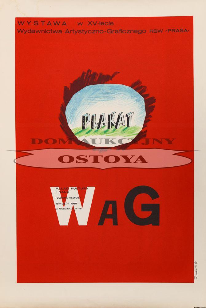 Plakat WYSTAWY W XV-LECIE WYDAWNICTWA ARTYSTYCZNO-GRAFICZNEGO RSW PRASA, 1965