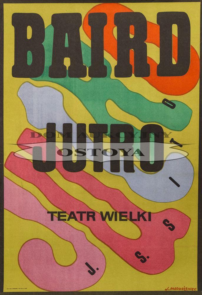 Plakat do opery TADEUSZ BAIRD, JUTRO, 1966