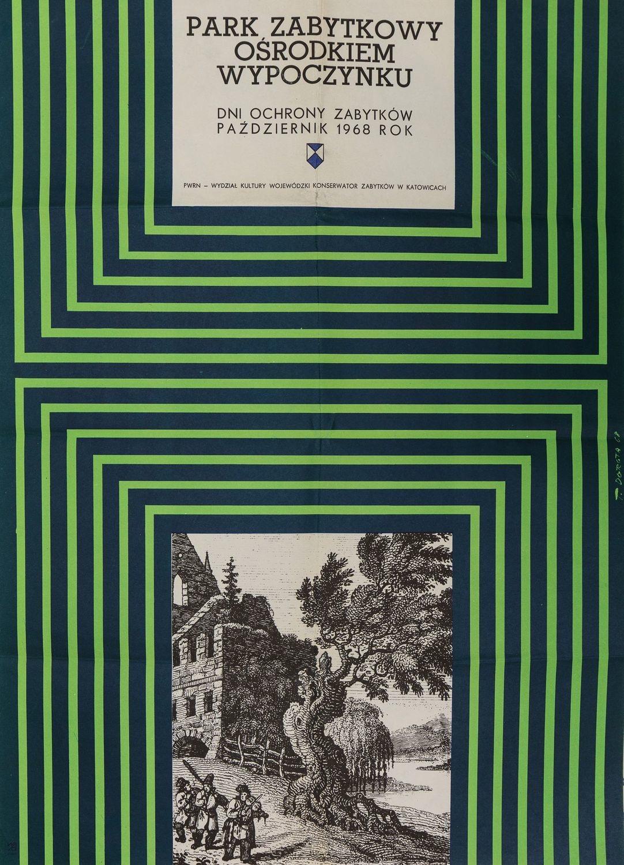 Plakat PARK ZABYTKOWY OŚRODKIEM WYPOCZYNKU, 1968