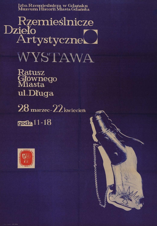 Plakat RZEMIEŚLNICZE DZIEŁO ARTYSTYCZNE, Gdańsk, 1972