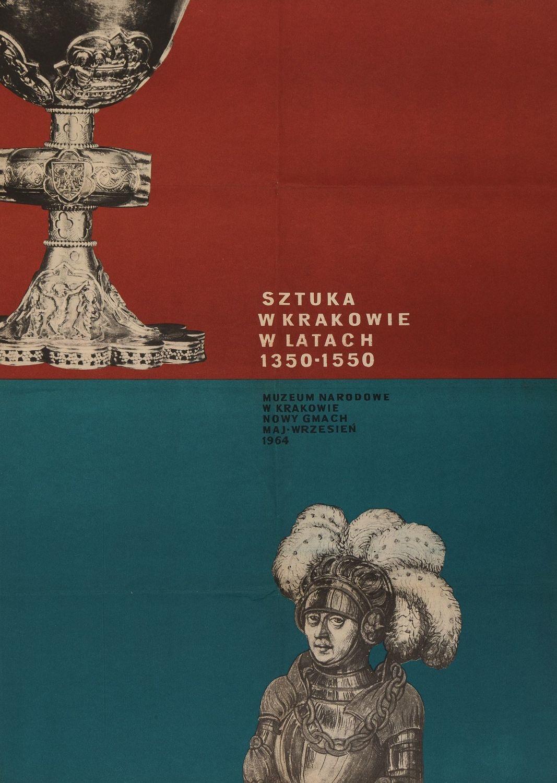 Plakat SZTUKA W KRAKOWIE W LATACH 1350 - 1550, Muzeum Narodowe, 1964