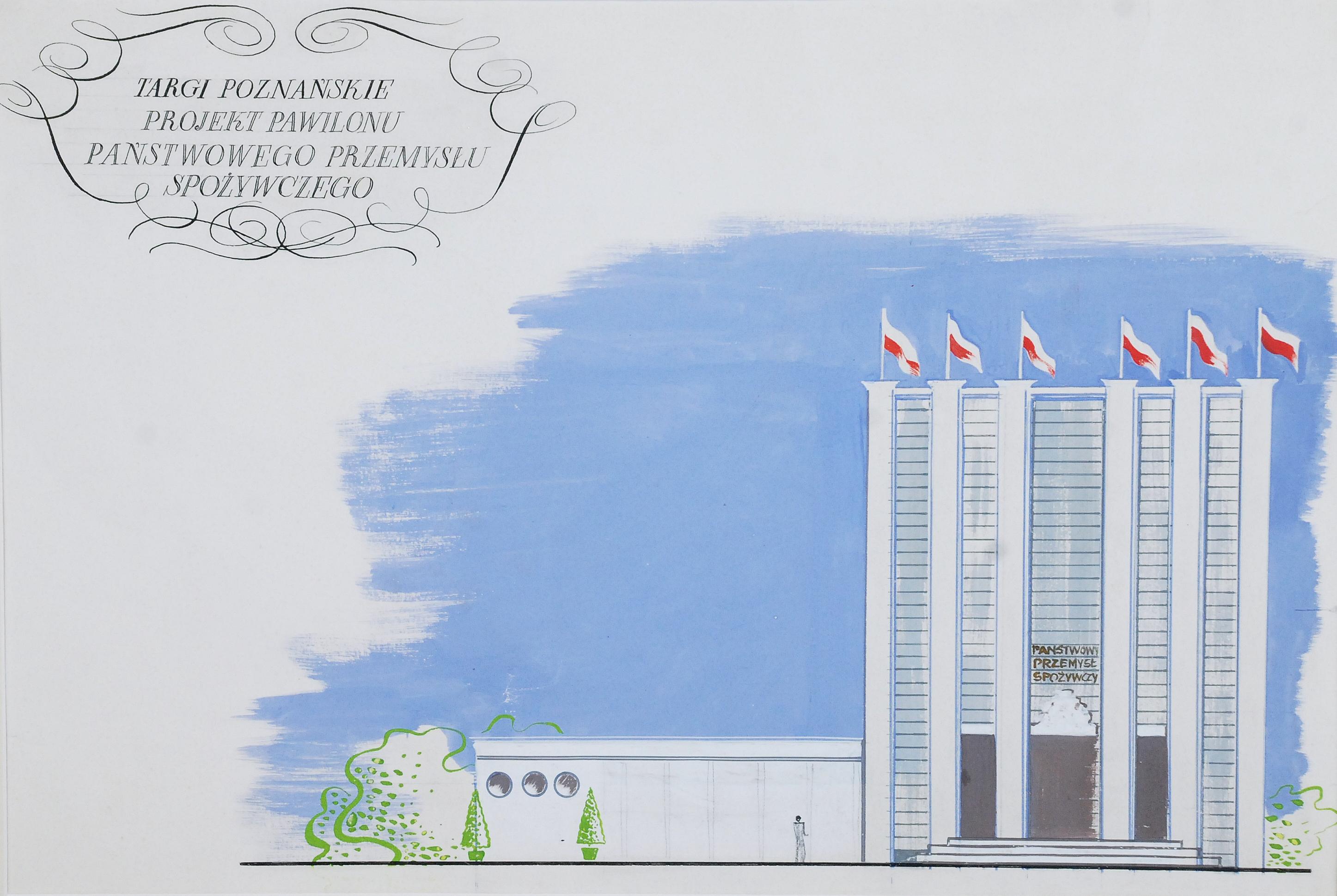 Targi Poznańskie. Projekt Pawilonu Państwowego Przemysłu Spożywczego, lata 60-te XX w.;