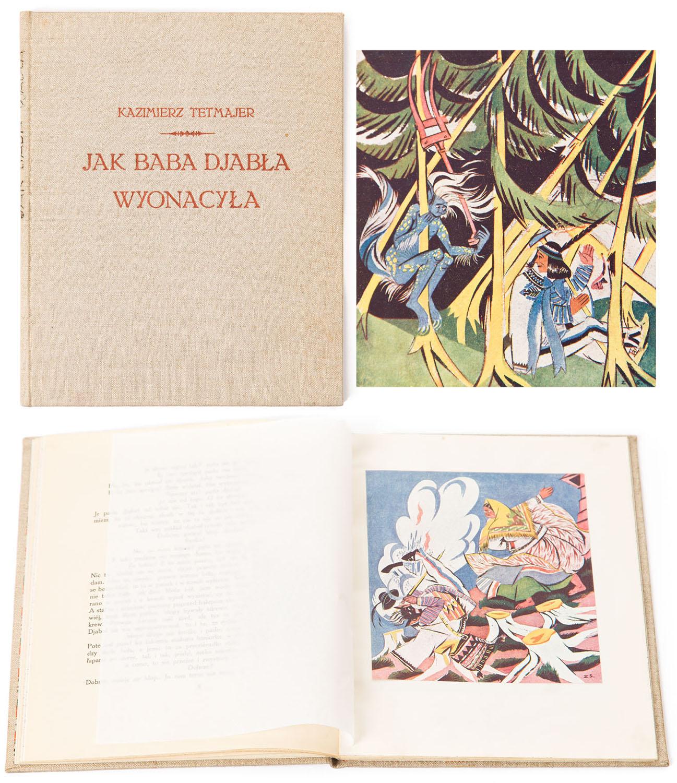 """Kazimierz Tetmajer, """"Jak baba djabła wyonacyła"""" z ilustracjami Zofii Stryjeńskiej, 1921"""