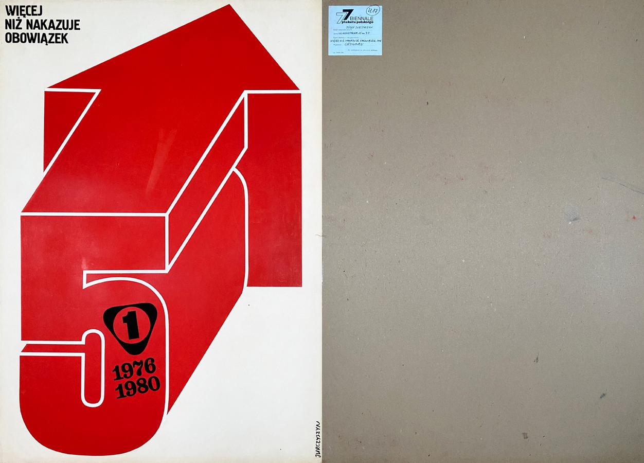 """Oryginalny projekt plakatu wystawiany na Ogólnopolskim Biennale Plakatu Polskiego w Katowicach 1977 r. """"Więcej niż nakazuje obowiązek"""", 1976"""