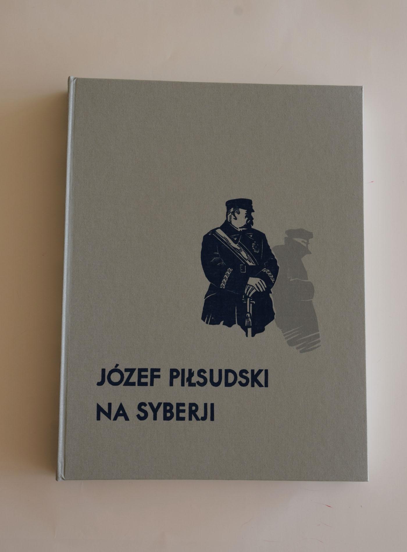 Józef Piłsudski na Syberji