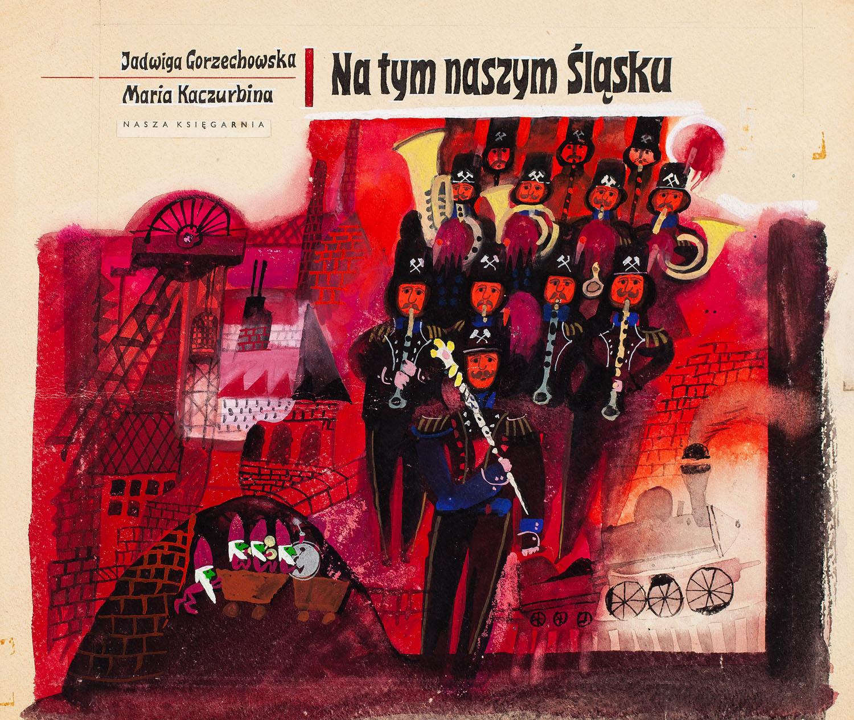 """""""Na tym naszym Śląsku"""", projekt okładki, około1970"""