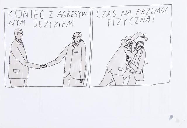 """""""Koniec z agresywnym językiem / Czas na przemoc fizyczną!"""", 2018"""