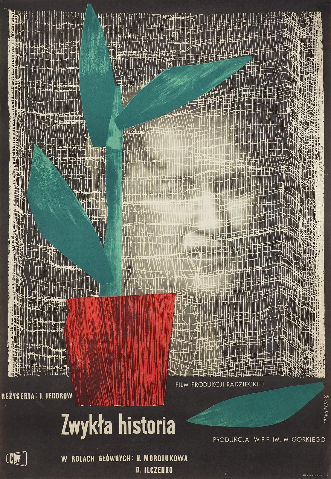 """PLAKAT DO FILMU PROD. RADZIECKIEJ, REŻ. J. JEGOROW, """"ZWYKŁA HISTORIA"""", 1961"""