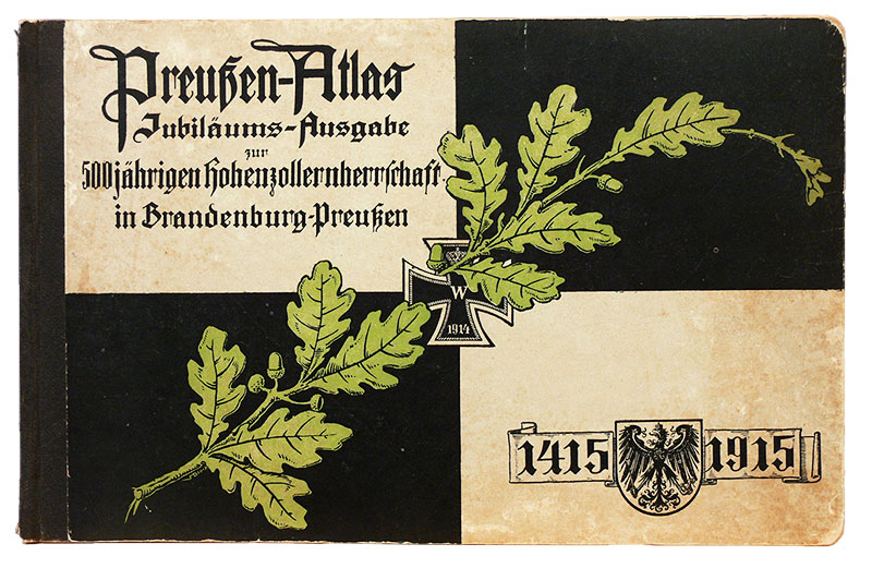 Preussen-Atlas. Kartenbildliche Darstellung von Preussens Wachstum...