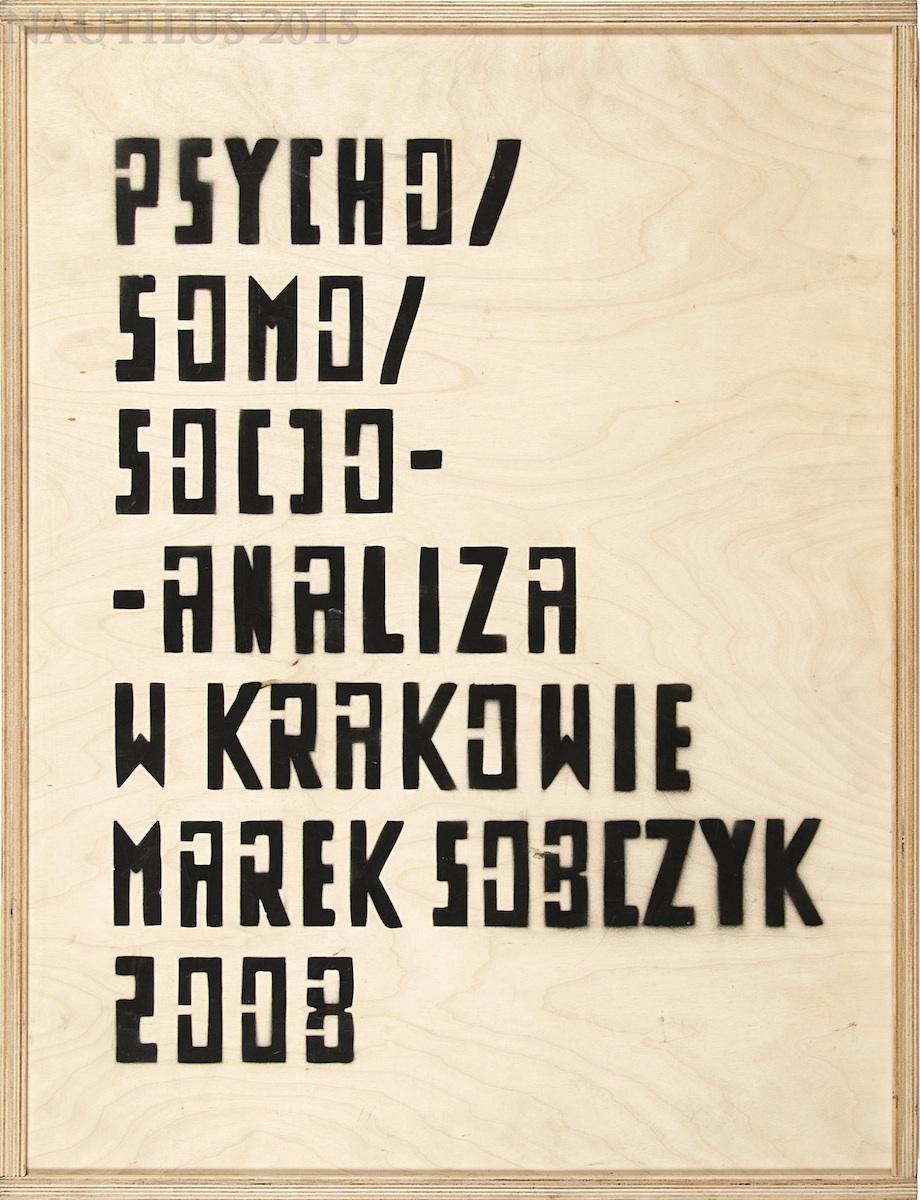 Psycho / Somo / Socjo-Analiza w Krakowie, 2008
