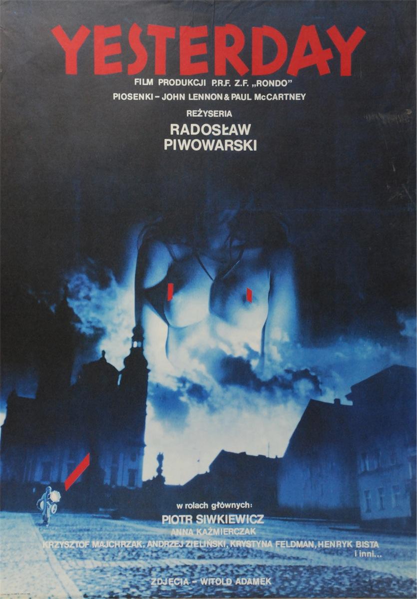 Plakat do filmu Yesterday - w reżyserii w reżyseriRadosława Piwowarskiego